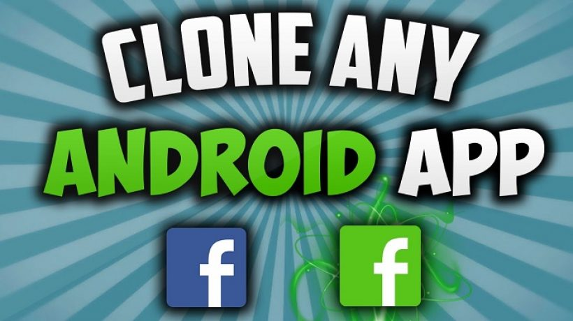 How to Clone Apps on Android (With and Without Apps)