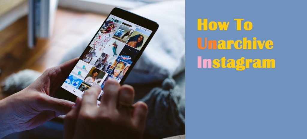 How to unarchive on Instagram
